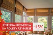 Promocja -15% na rolety rzymskie