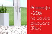 Promocja -20% na żaluzje plisowane